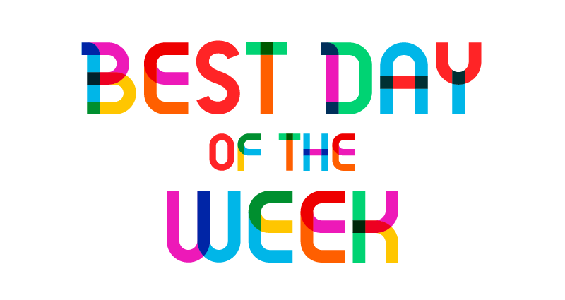 Best Day of the Week